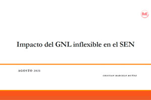 Impacto del GNL inflexible en el SEN